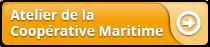 Atelier de la Coopérative maritime